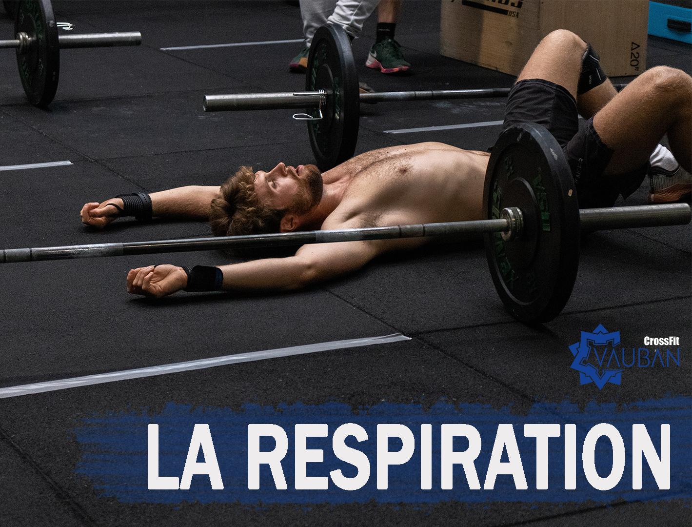 La Respiration CrossFit Vauban Lille